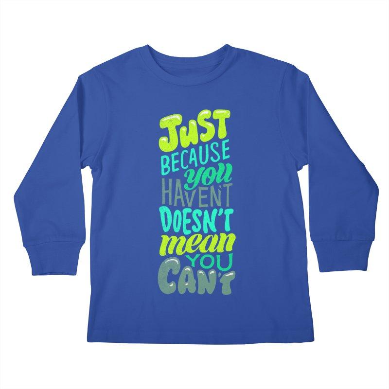 Try New Things Kids Longsleeve T-Shirt by dandrawnthreads