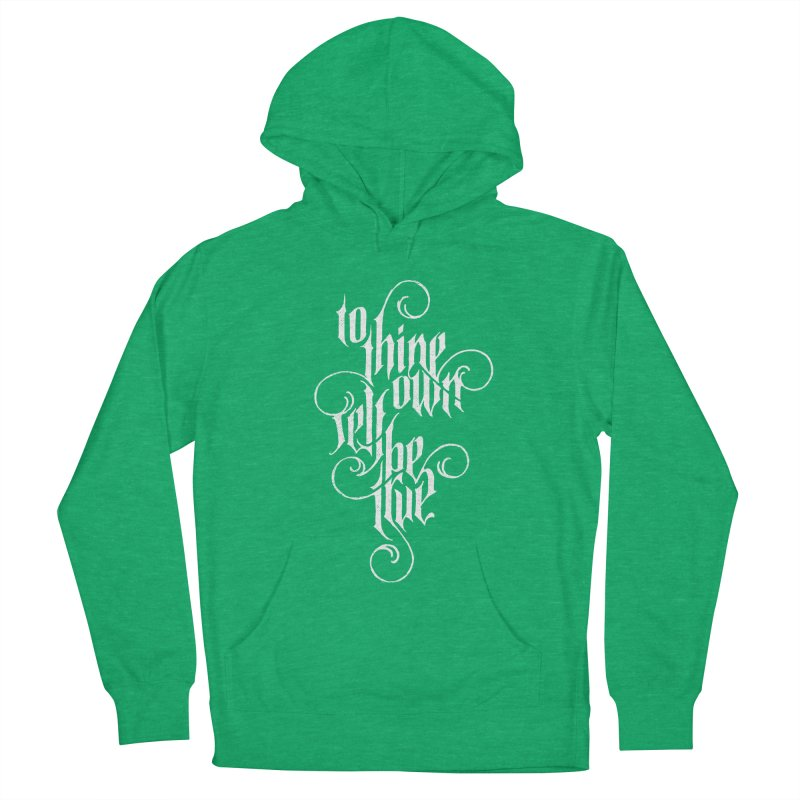 To Thine Own Self Be True Men's French Terry Pullover Hoody by dandrawnthreads
