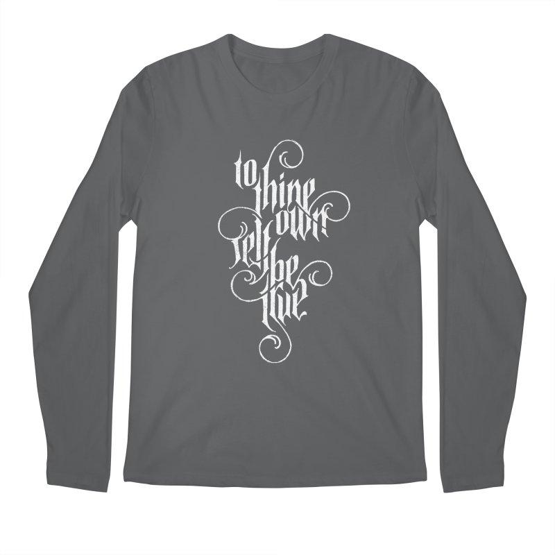 To Thine Own Self Be True Men's Regular Longsleeve T-Shirt by dandrawnthreads