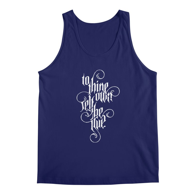 To Thine Own Self Be True Men's Regular Tank by dandrawnthreads
