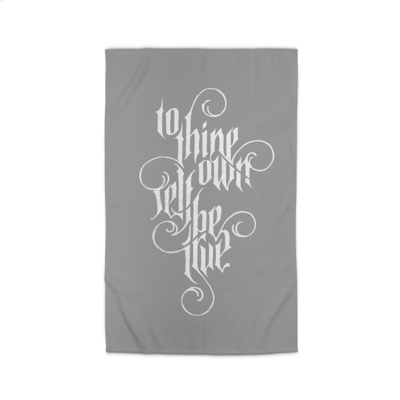 To Thine Own Self Be True Home Rug by dandrawnthreads