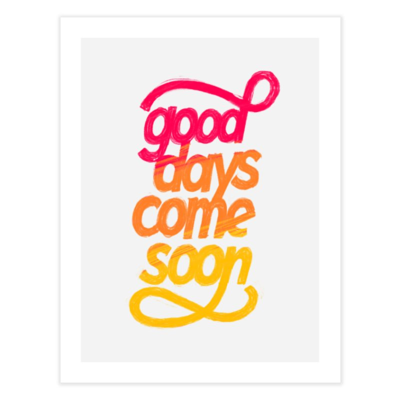 Good Days Come Soon Home Throw Pillow by dandrawnthreads