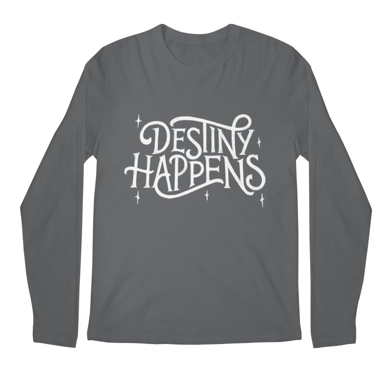 Destiny Happens! Men's Regular Longsleeve T-Shirt by dandrawnthreads