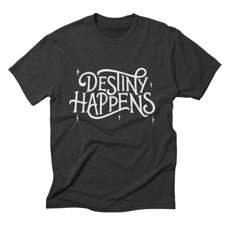 Destiny Happens! Men's Triblend T-Shirt by dandrawnthreads