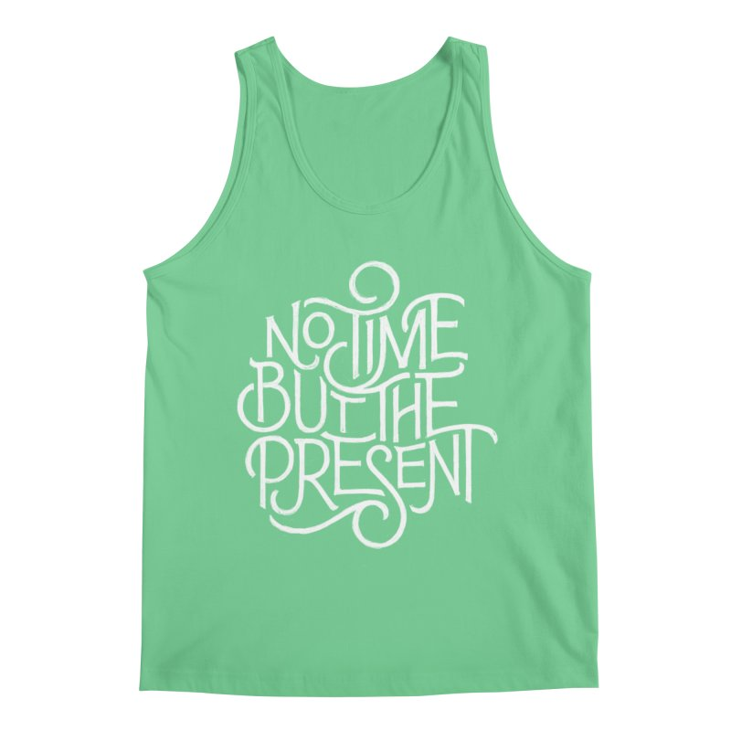 No Time But The Present Men's Regular Tank by dandrawnthreads