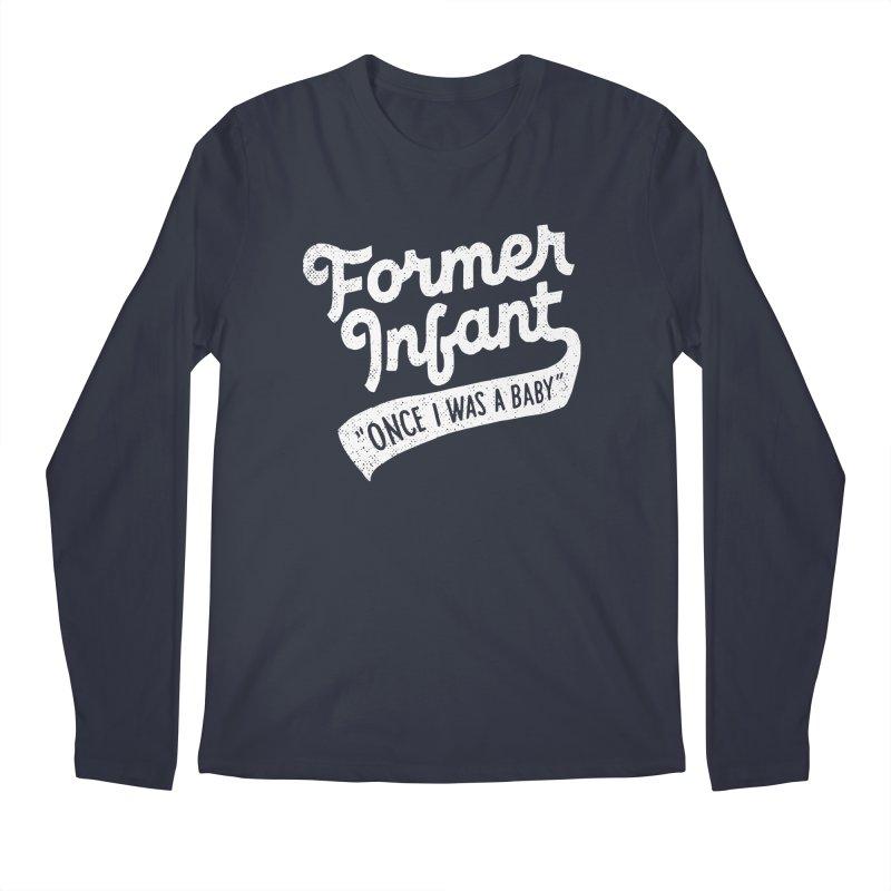 Former Infant Men's Regular Longsleeve T-Shirt by dandrawnthreads