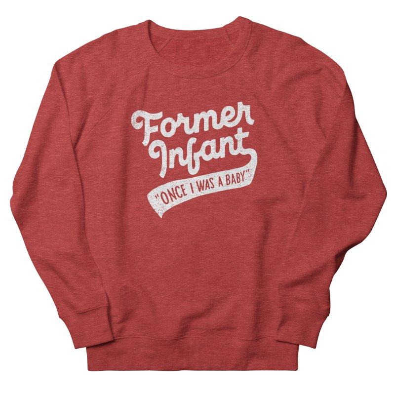 Former Infant Men's Sweatshirt by dandrawnthreads