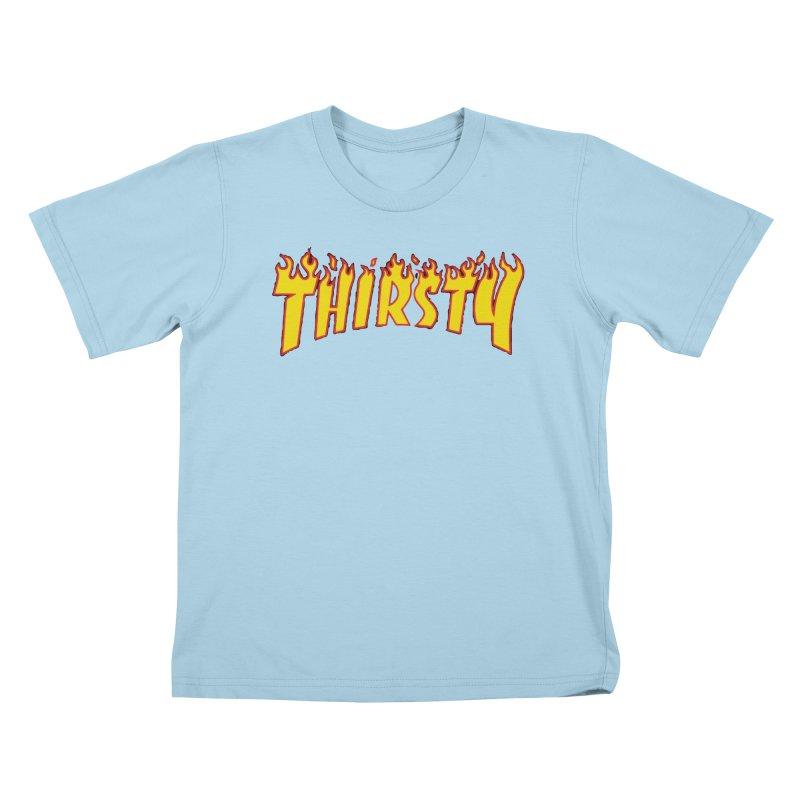 Thirsty Kids T-Shirt by daniac's Artist Shop