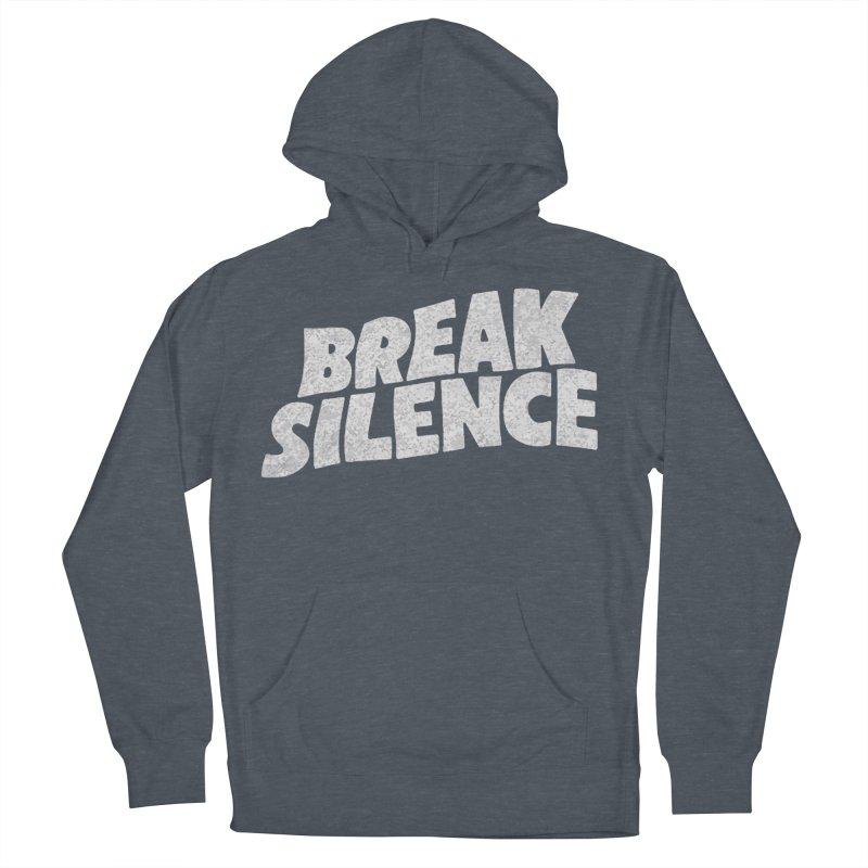 Break the silence Women's French Terry Pullover Hoody by daniac's Artist Shop