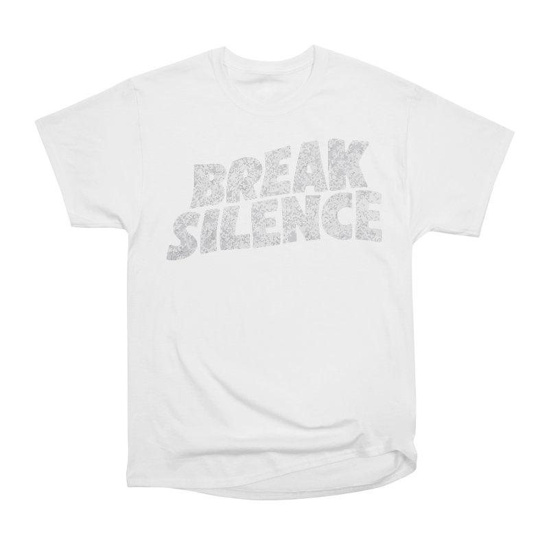 Break the silence Women's Heavyweight Unisex T-Shirt by daniac's Artist Shop