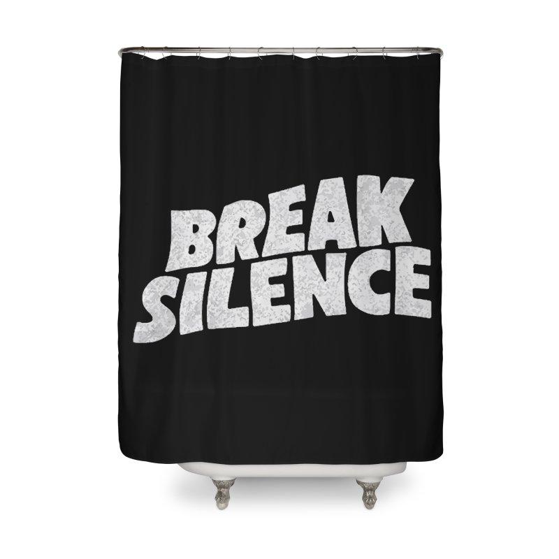 Break the silence Home Shower Curtain by daniac's Artist Shop