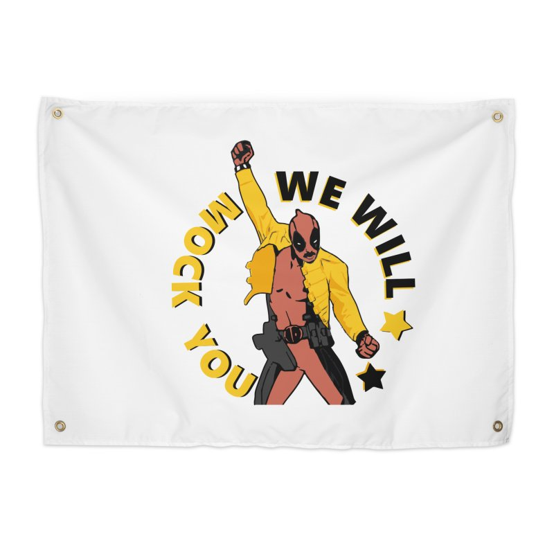 We will mock you Home Tapestry by daniac's Artist Shop
