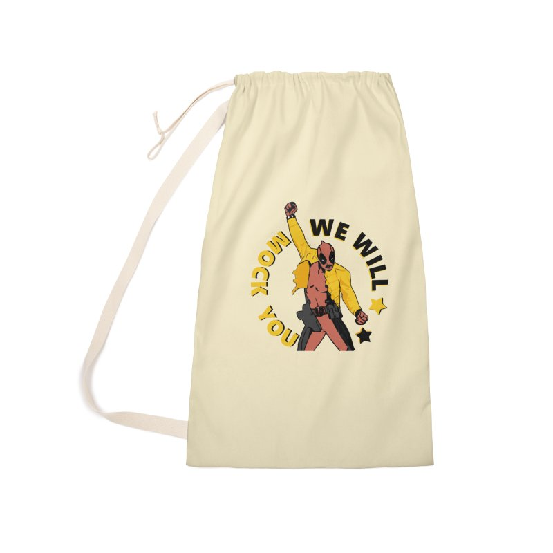 We will mock you Accessories Laundry Bag Bag by daniac's Artist Shop