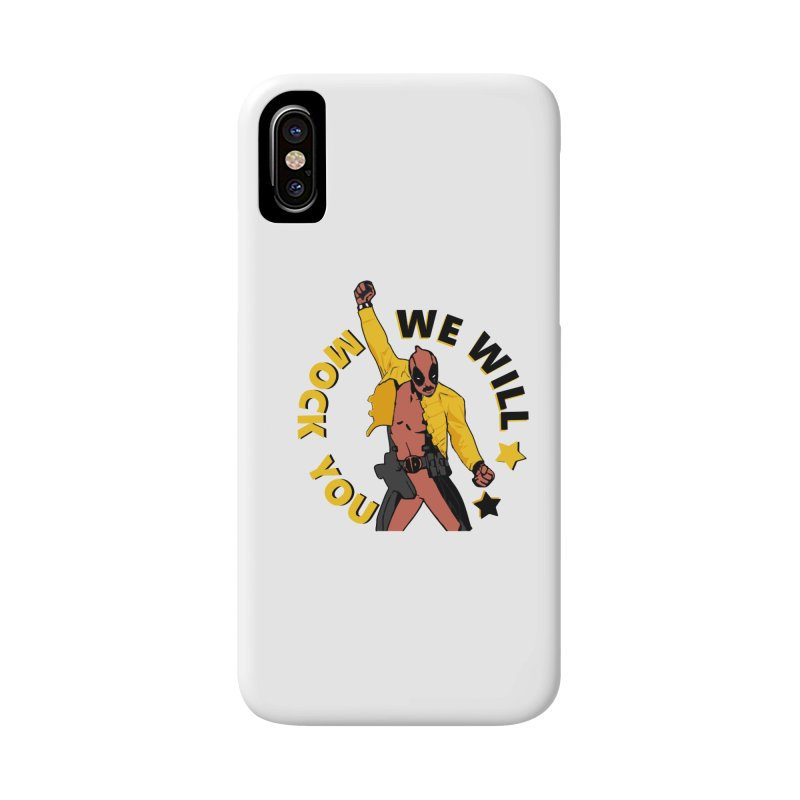 We will mock you Accessories Phone Case by daniac's Artist Shop