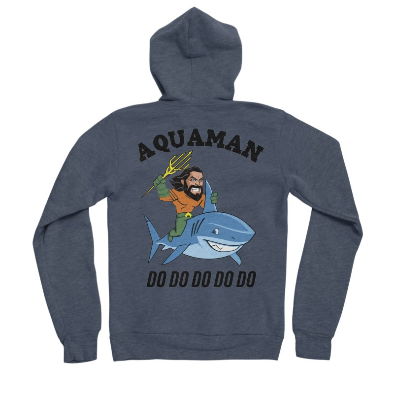 Aquaman do do do Men's Sponge Fleece Zip-Up Hoody by daniac's Artist Shop