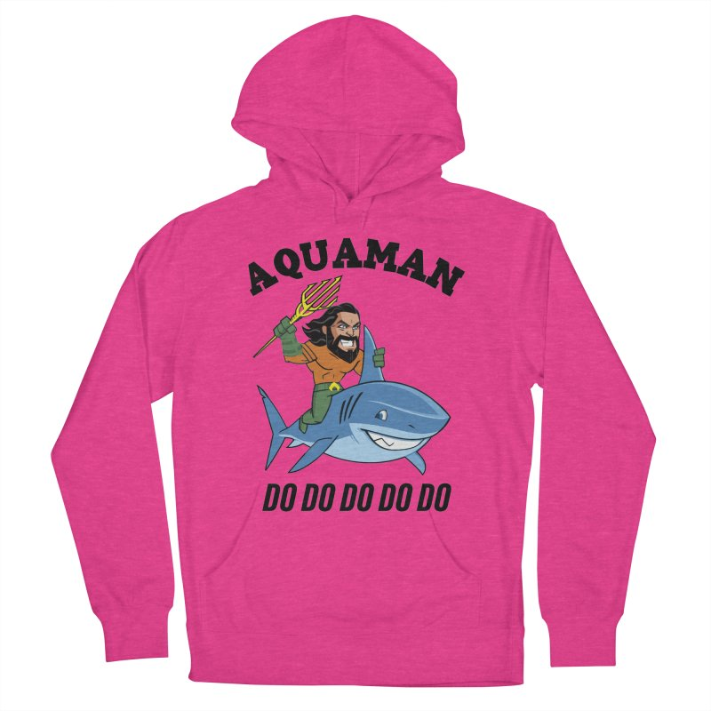 Aquaman do do do Men's French Terry Pullover Hoody by daniac's Artist Shop