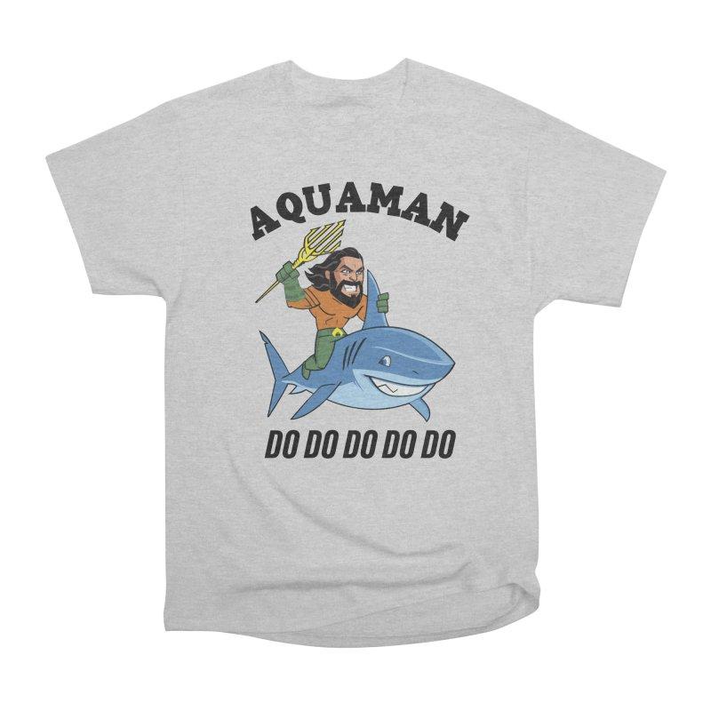 Aquaman do do do Women's Heavyweight Unisex T-Shirt by daniac's Artist Shop