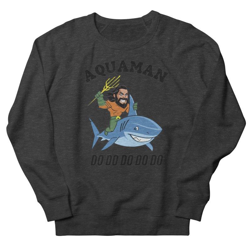 Aquaman do do do Men's French Terry Sweatshirt by daniac's Artist Shop