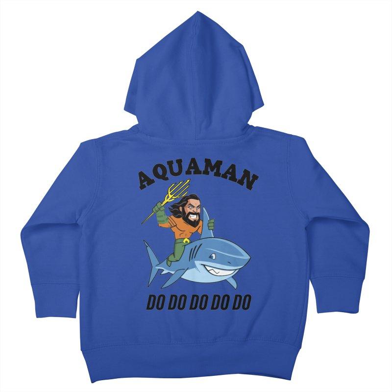 Aquaman do do do Kids Toddler Zip-Up Hoody by daniac's Artist Shop