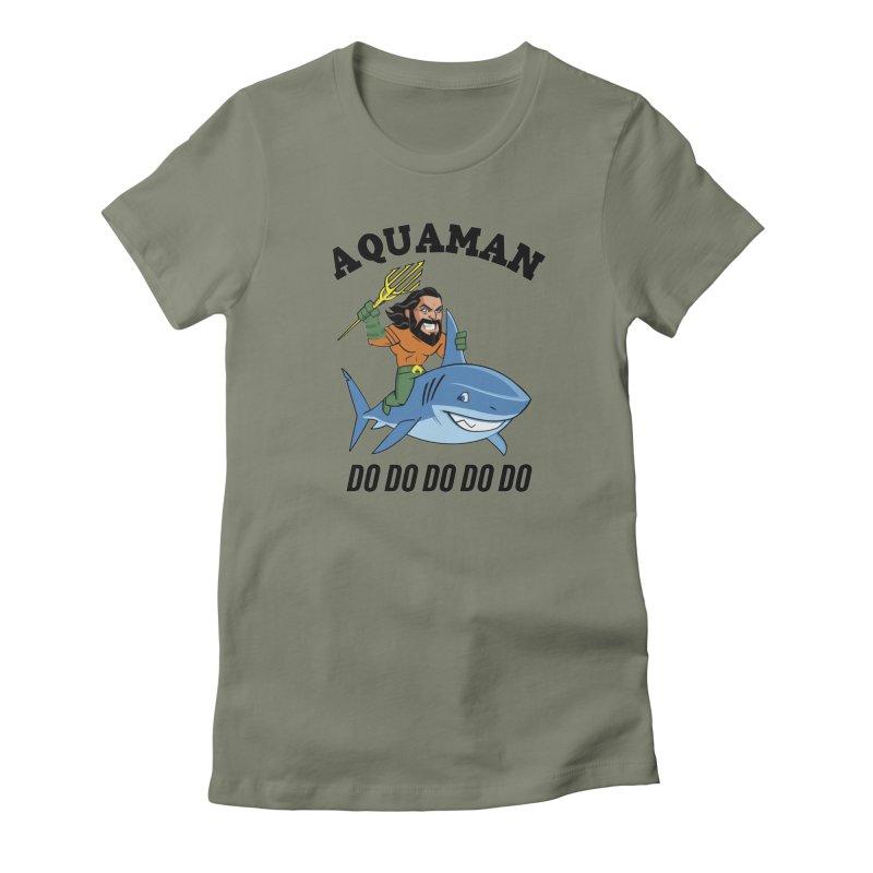 Aquaman do do do Women's Fitted T-Shirt by daniac's Artist Shop
