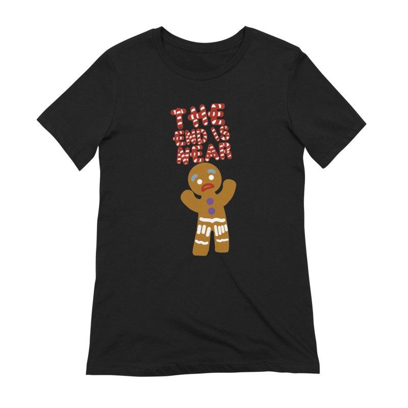 The end is near Women's Extra Soft T-Shirt by daniac's Artist Shop