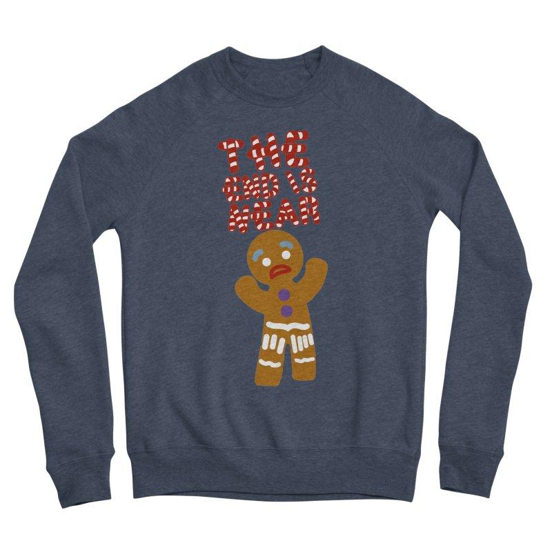 The end is near Women's Sponge Fleece Sweatshirt by daniac's Artist Shop