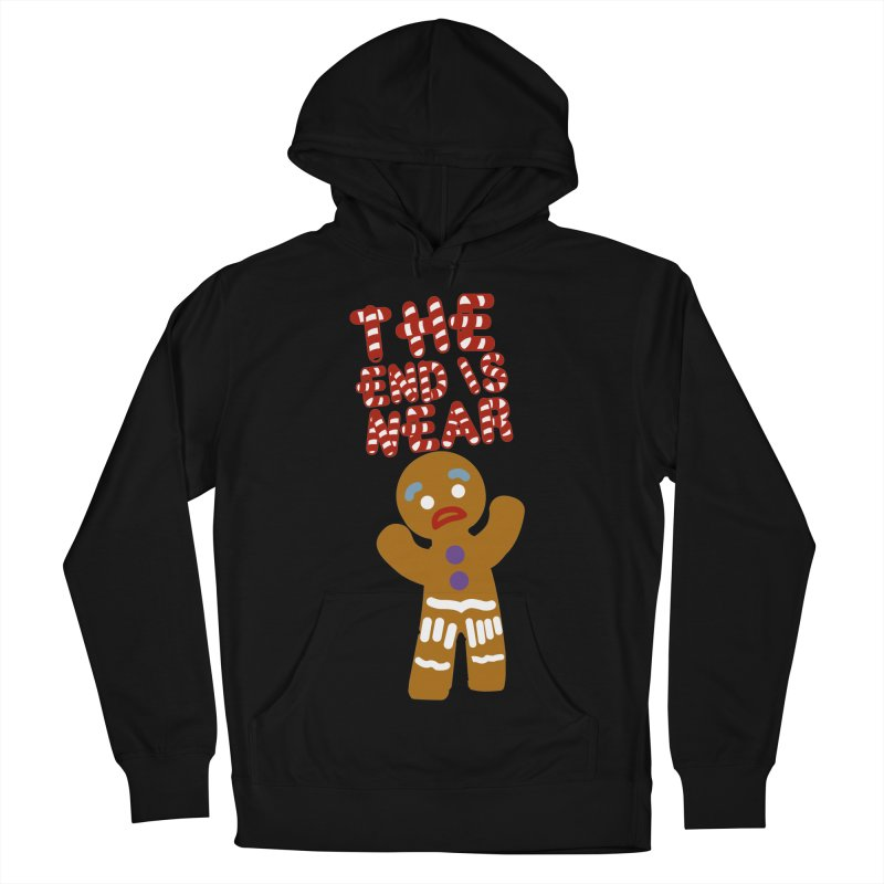 The end is near Women's French Terry Pullover Hoody by daniac's Artist Shop