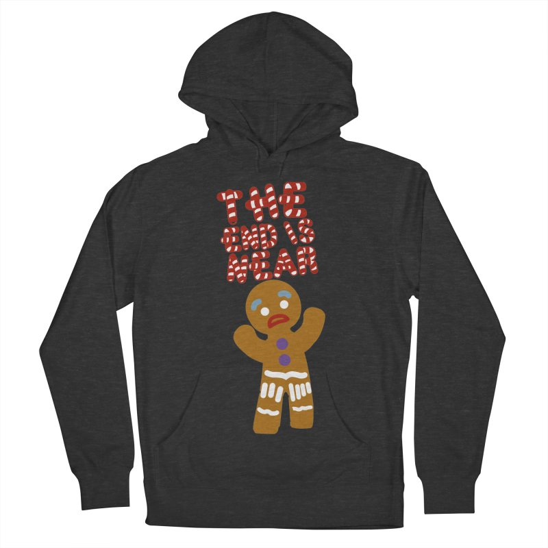 The end is near Men's French Terry Pullover Hoody by daniac's Artist Shop