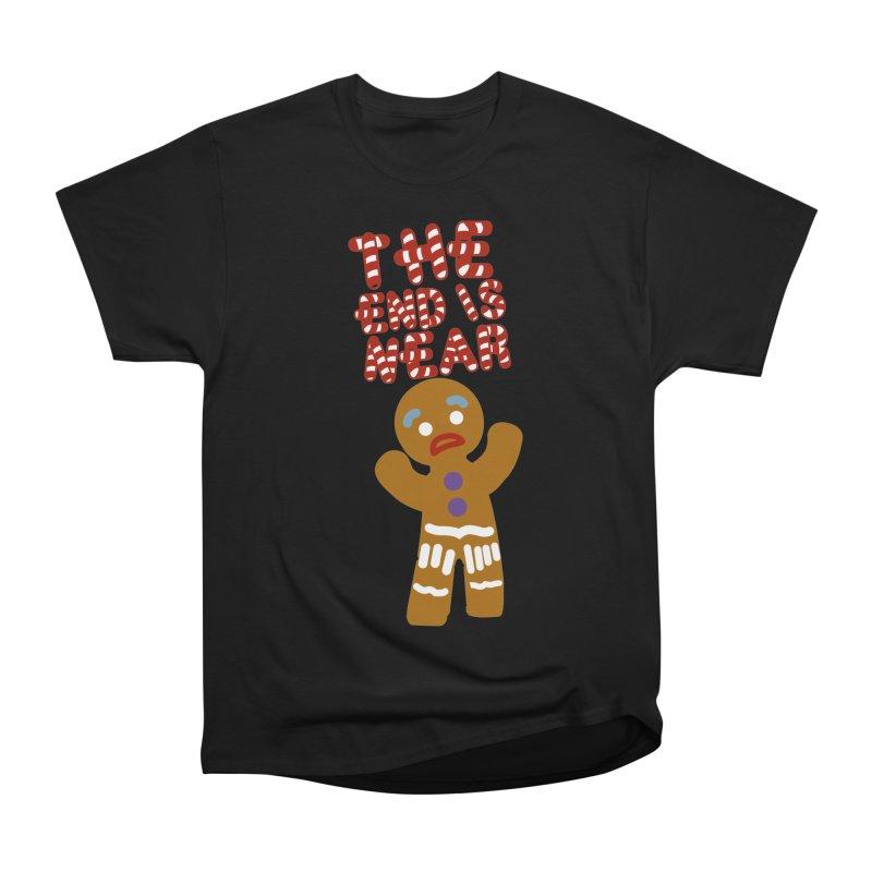 The end is near Women's Heavyweight Unisex T-Shirt by daniac's Artist Shop