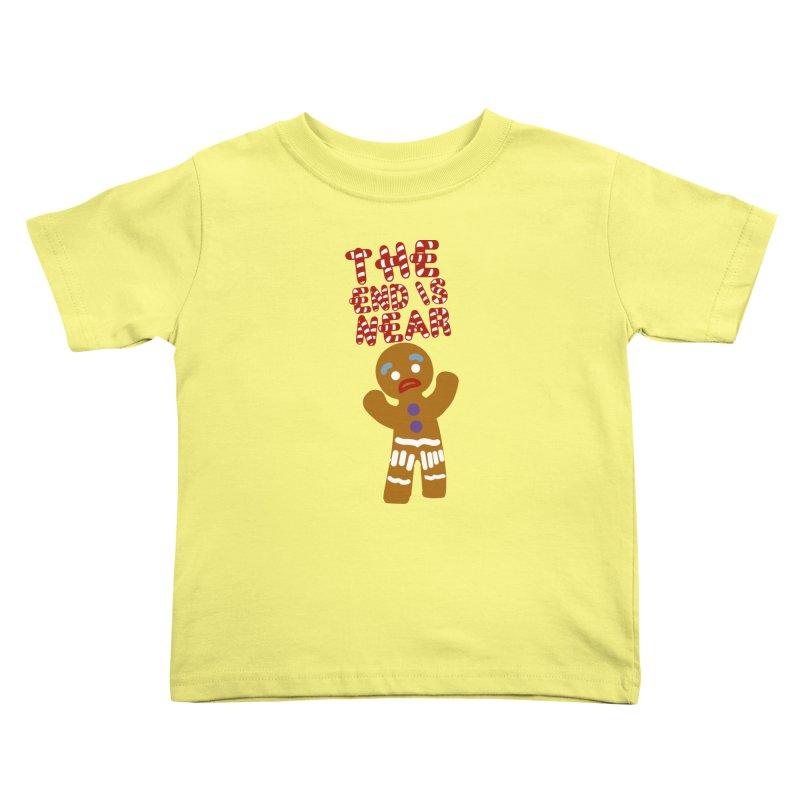 The end is near Kids Toddler T-Shirt by daniac's Artist Shop