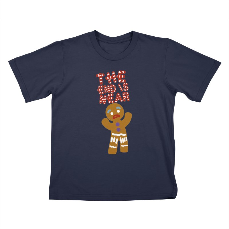 The end is near Kids T-Shirt by daniac's Artist Shop