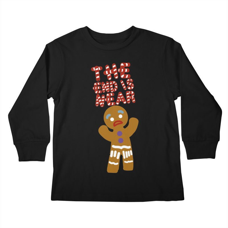 The end is near Kids Longsleeve T-Shirt by daniac's Artist Shop