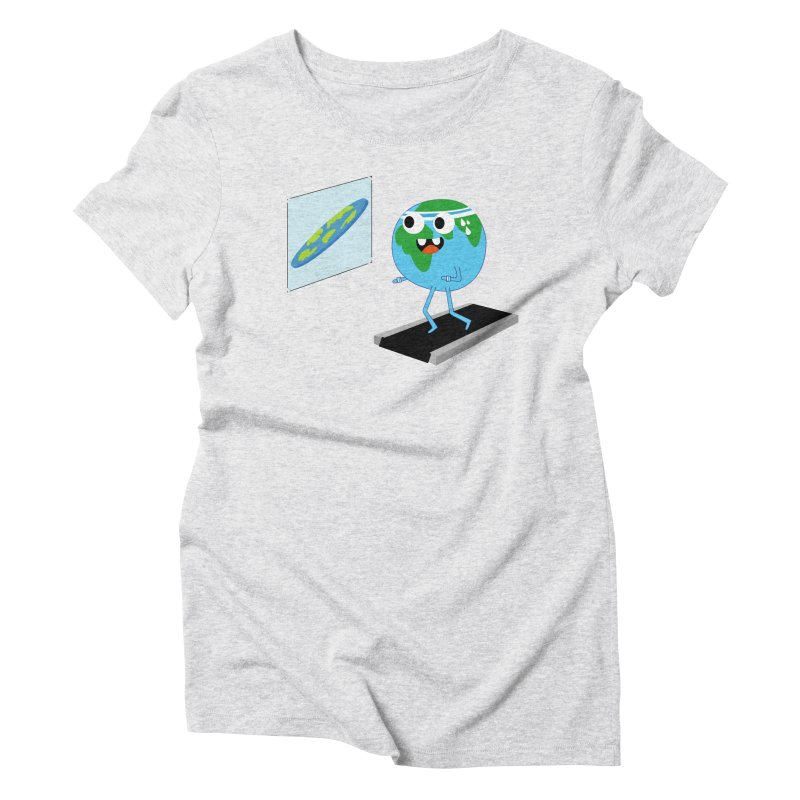 Flat earth Women's Triblend T-Shirt by daniac's Artist Shop