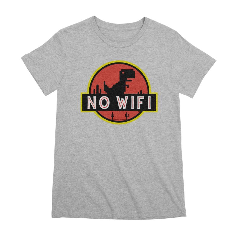 No Wifi Women's Premium T-Shirt by daniac's Artist Shop