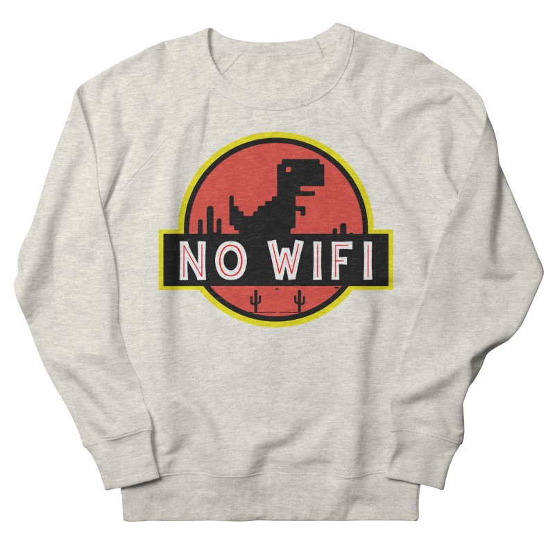 No Wifi Women's French Terry Sweatshirt by daniac's Artist Shop