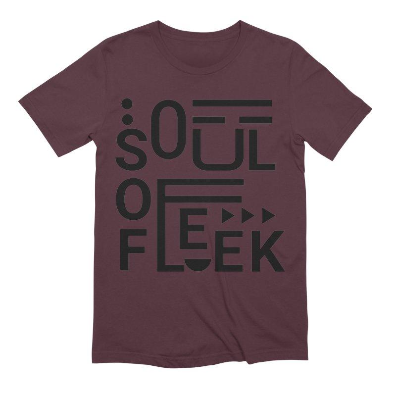 Soul of fleek Men's Extra Soft T-Shirt by daniac's Artist Shop