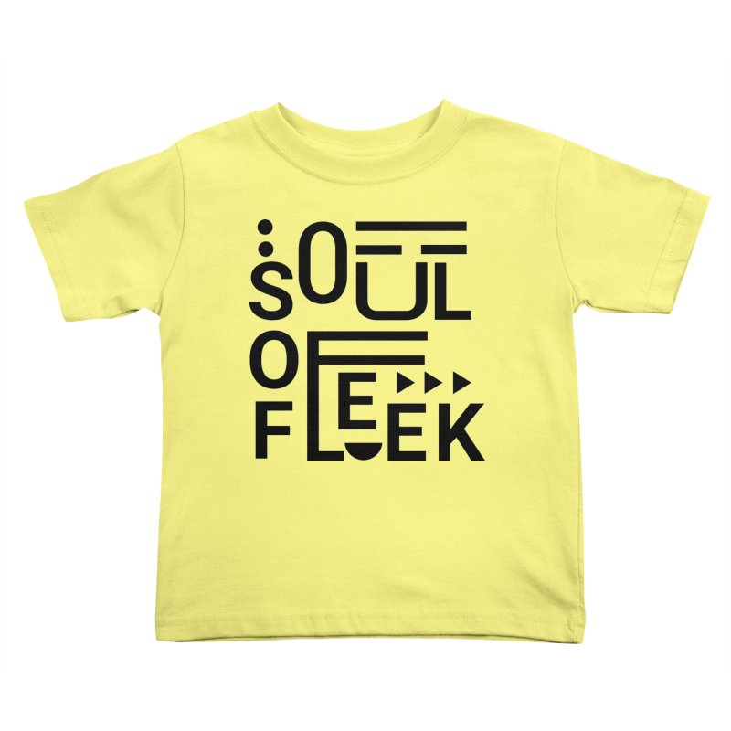 Soul of fleek Kids Toddler T-Shirt by daniac's Artist Shop