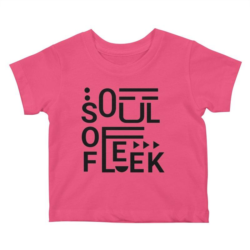 Soul of fleek Kids Baby T-Shirt by daniac's Artist Shop