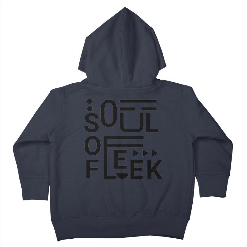Soul of fleek Kids Toddler Zip-Up Hoody by daniac's Artist Shop