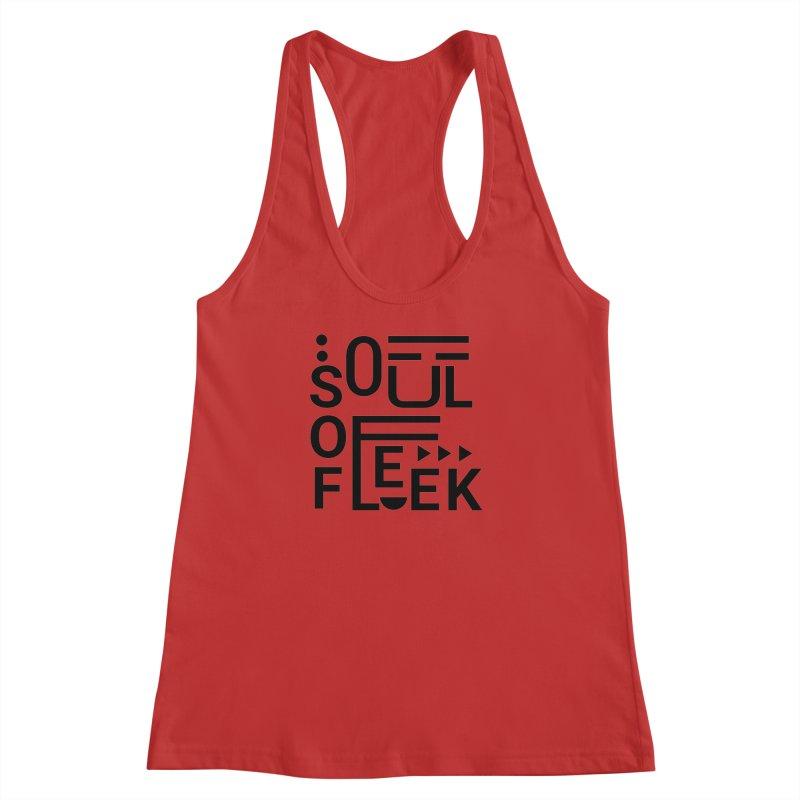 Soul of fleek Women's Racerback Tank by daniac's Artist Shop