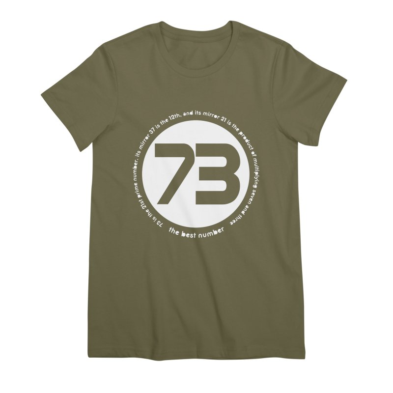 73 is the best number Women's Premium T-Shirt by Synner Design