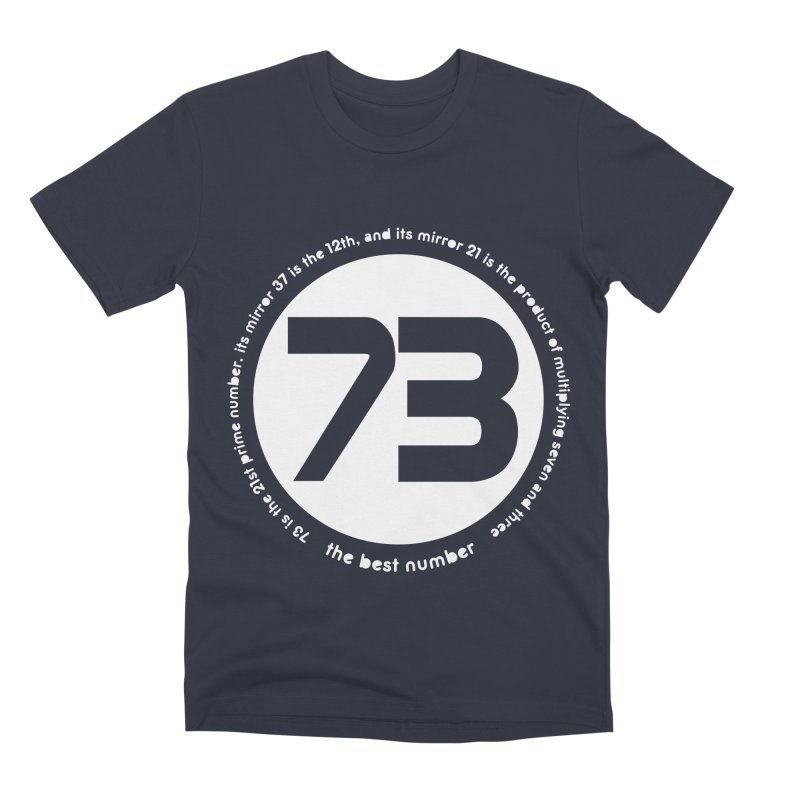 73 is the best number Men's Premium T-Shirt by Synner Design