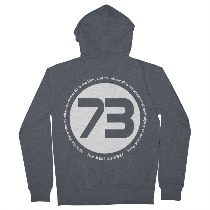 73 is the best number Men's Zip-Up Hoody by Synner Design