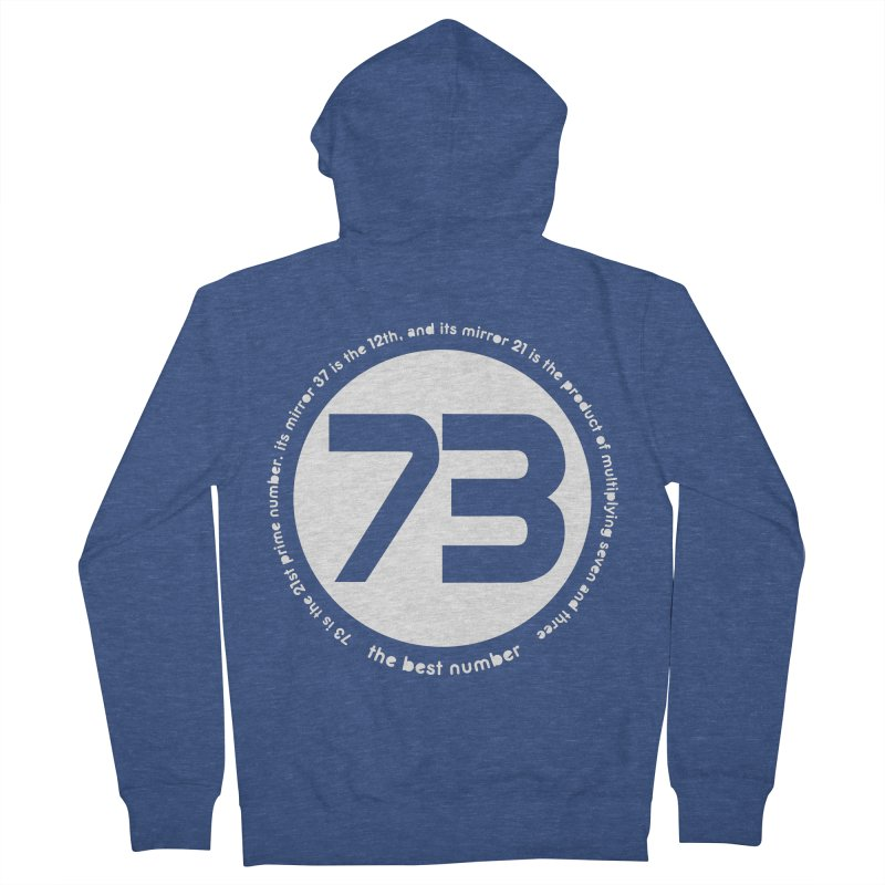 73 is the best number Men's Zip-Up Hoody by Synner Design