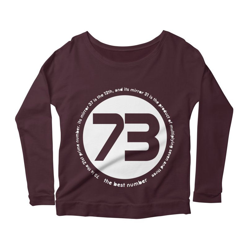 73 is the best number Women's Longsleeve Scoopneck  by Synner Design