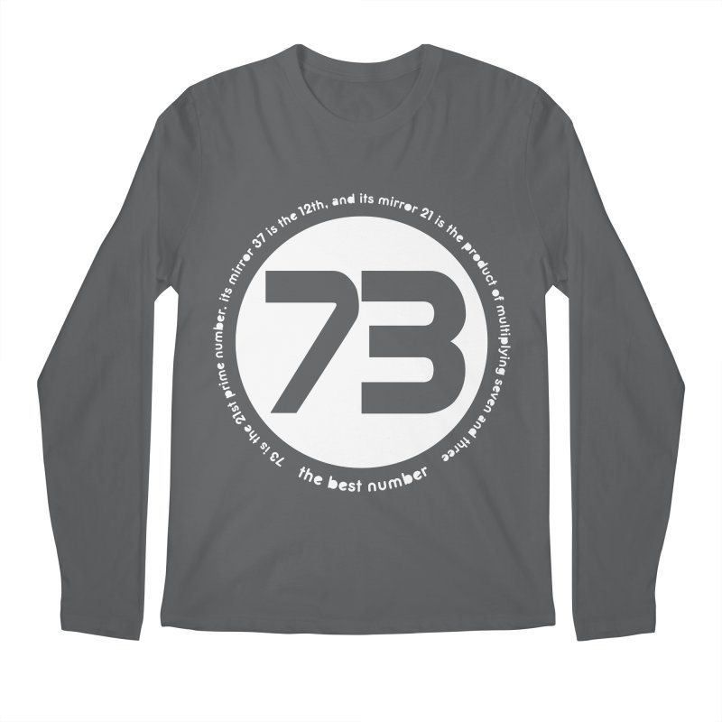 73 is the best number Men's Longsleeve T-Shirt by Synner Design