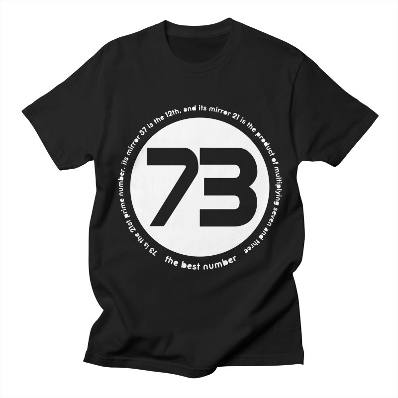 73 is the best number Women's Unisex T-Shirt by Synner Design