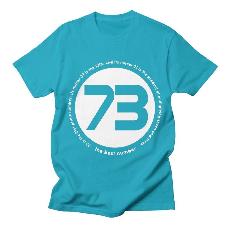 73 is the best number Women's Regular Unisex T-Shirt by Synner Design