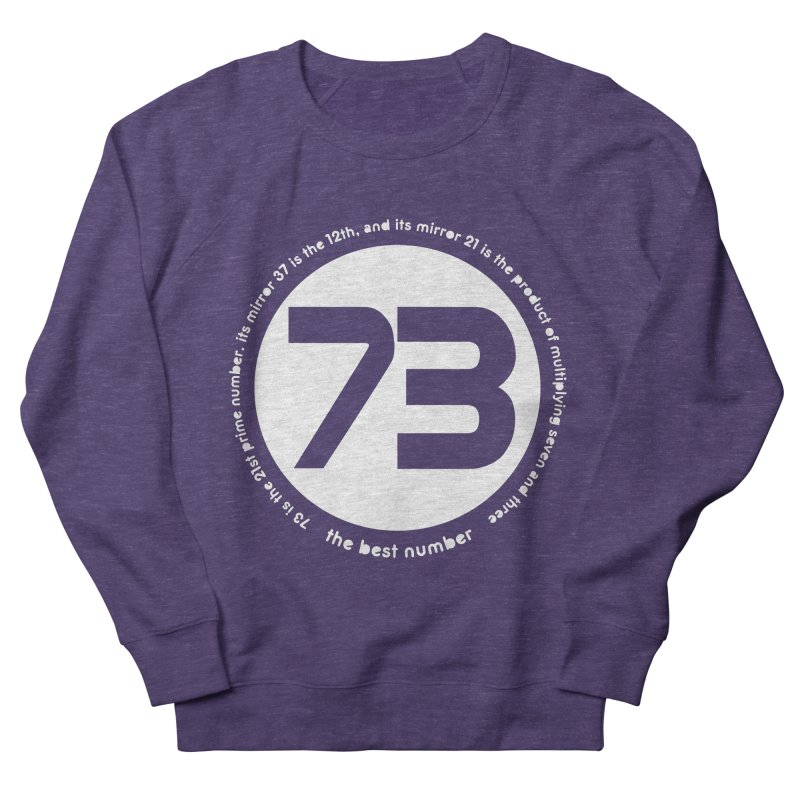 73 is the best number Women's Sweatshirt by Synner Design