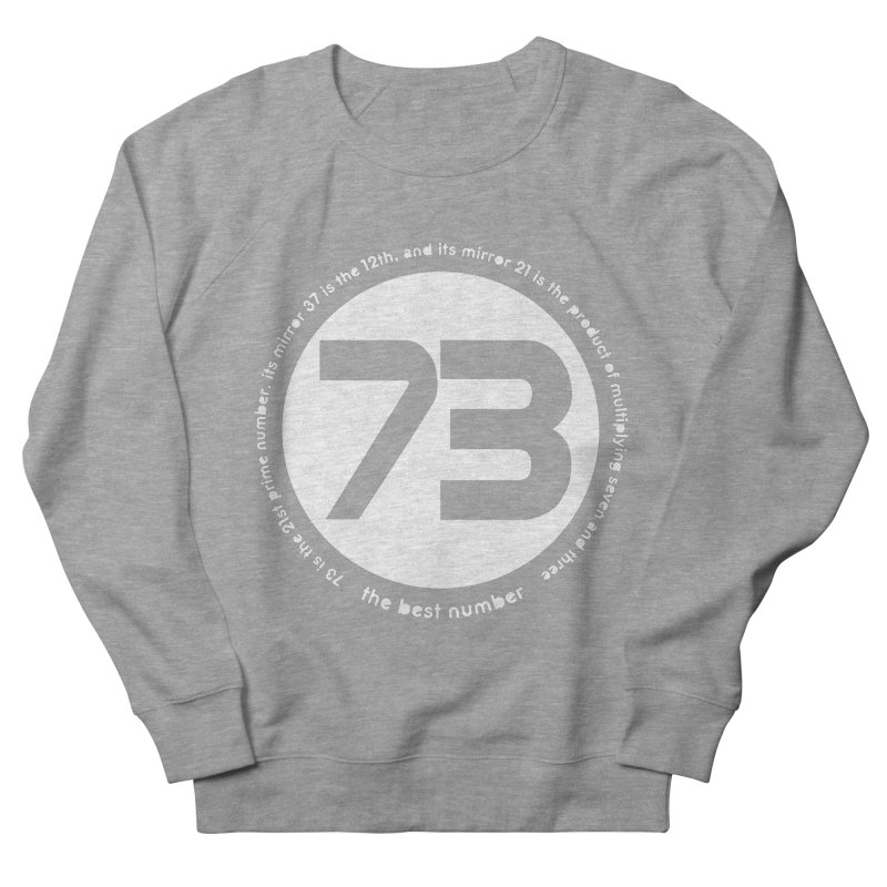 73 is the best number Men's Sweatshirt by Synner Design